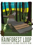 Card / Rainforest Loop, Pacific Rim