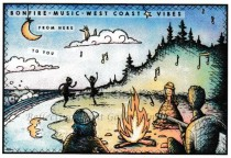 Post Card- Bonfire,Music,West Coast Vibes